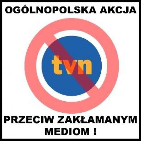 Żądamy odebrania koncesji TVN i TVN24!